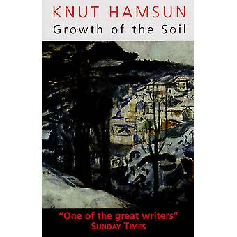Growth of the Soil (New edition) by Knut Hamsun - W. Worster - 978028
