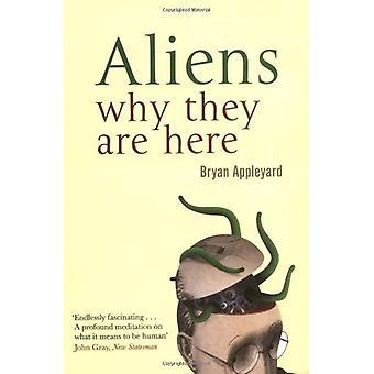 Aliens - warum sie hier durch Bryan Appleyard sind - buchen 9780743256865