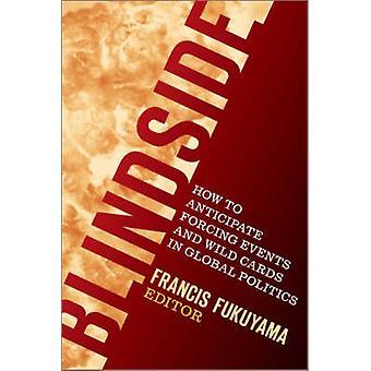 Blindside - cómo anticipar eventos forzamientos y comodines en Global