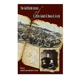 The Gold Rush Letters of E. Allen Grosh and Hosea B. Grosh (annotated