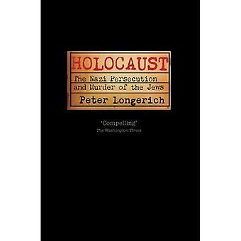 Holokausti: Natsien vainoa ja murhan juutalaiset
