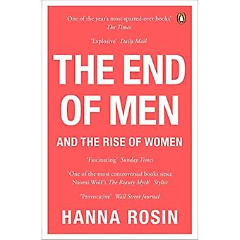 Das Ende der Männer: und der Aufstieg der Frauen