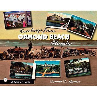 Salutations d'Ormond Beach, en Floride (Schiffer Books)