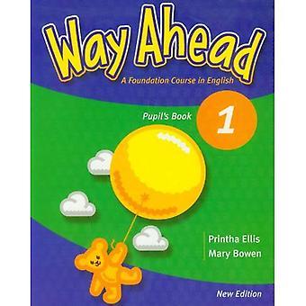 Weg in die Zukunft: Schülers Buch 1