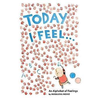 Heute fühle ich mich...