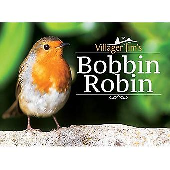 Bobbin Robin di paesano Jim