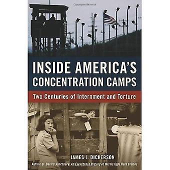 Inuti Amerikas koncentrationsläger: två århundraden av internering och tortyr