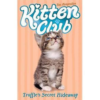 Truffle's Secret Hideaway