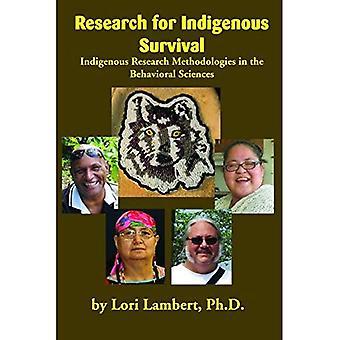 Forschung für indigene überleben: indigene Forschungsmethoden in den Verhaltenswissenschaften