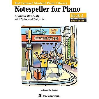 Notespeller voor Piano, boek 3: een bezoek aan de stad van de muziek met Spike en partij kat