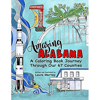 Amazing Alabama: A Coloring� Book Journey Through Our 67 Counties