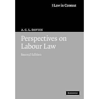 Perspectives on Labour Law by A C L Davies