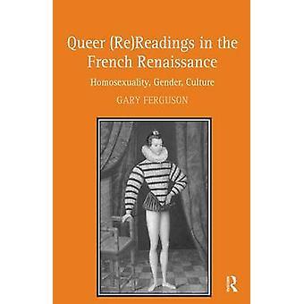 ファーガソン ゲイリーによってフランス ・ ルネサンス同性愛性別文化の奇妙な ReReadings
