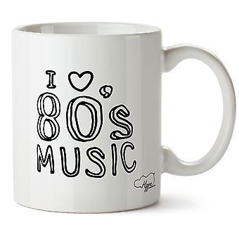 Hippowarehouse kocham muzykę lat 80-tych drukowane Kubek Kubek ceramiczny 10 oz
