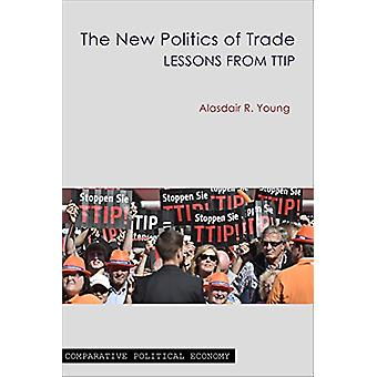 The New Politics of Trade door Alasdair R. Young - 978191116752 Boek