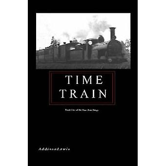 Time Train by Lewis & Addison