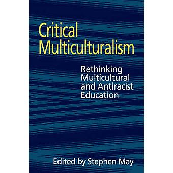 Critical Multiculturalism by May & Stephen