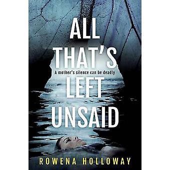 Tutti i Thats sinistra non dette da Holloway & Rowena