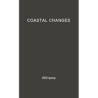 Coastal Changes by Williams & Robert