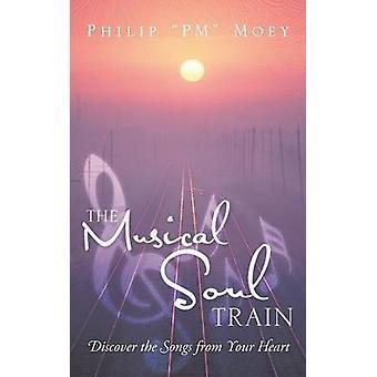 Musikalske sjel toget oppdage sangene fra hjertet av penger & Philip Pm
