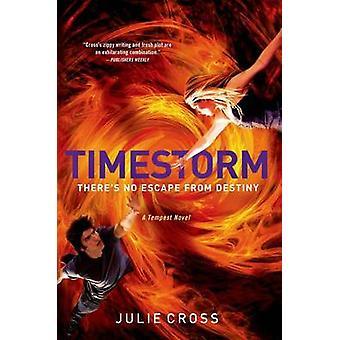 Timestorm by Julie Cross - 9780312568917 Book