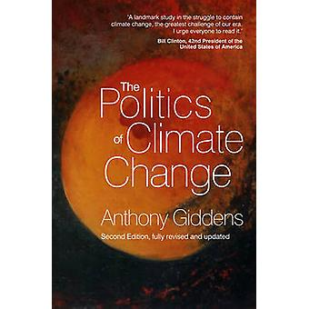 The Politics of Climate Change (2nd Revised edition) by Anthony Gidde