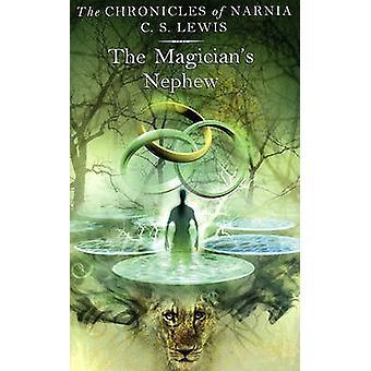 The Magician's Nephew by C S Lewis - Pauline Baynes - 9780881037739 B