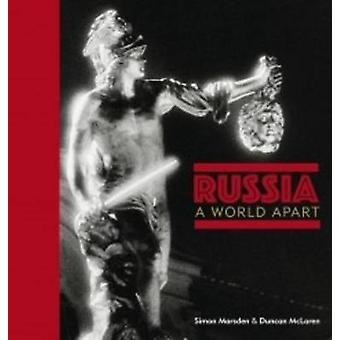 Russia - a World Apart by Simon Marsden - Duncan McLaren - 97809573795