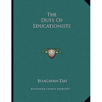 The Duty of Educationists by Bhagavan Das - 9781163016251 Book