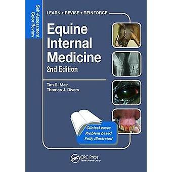 Equine Internal Medicine - Self-Assessment Color Review Second Edition