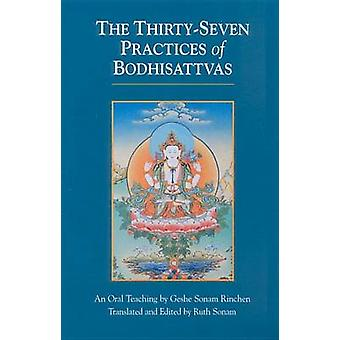 Thirty Seven Practices of Bodhisattvas by Geshe Sonam Rinchen - Ruth