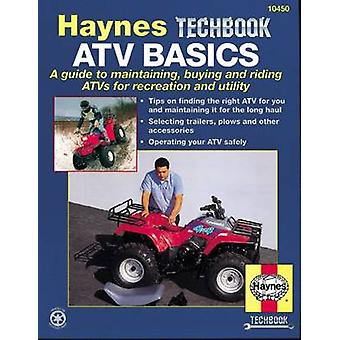 ATV Basics Manual by Mike Mavrigian - J. H. Haynes - 9781563921476 Bo