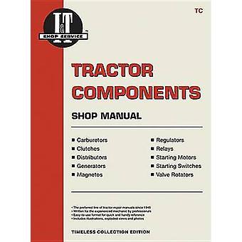 Tractor Components Shop Manual by Penton - 9781599691909 Book