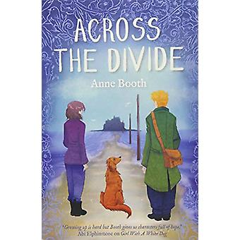 Across the Divide by Across the Divide - 9781910611111 Book
