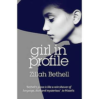 Girl in Profile by Zillah Bethell - 9781909983410 Book