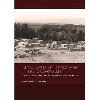 Rural Capitalist Development in the Jordan Valley - The Case of Deir A