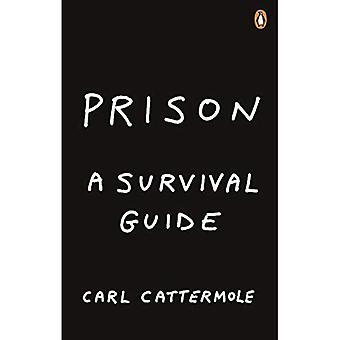 Prison: en Survival Guide