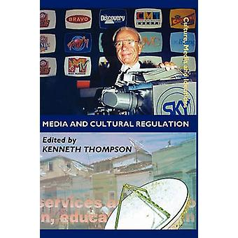 Media and Cultural Regulation by Thompson & Kenneth
