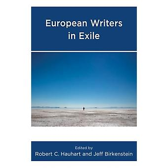 European Writers in Exile by Hauhart & Robert C.