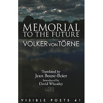 Memorial to the Future by von Trne & Volker