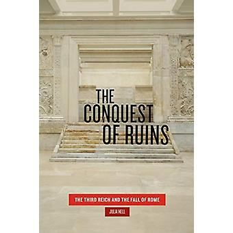 Conquest of Ruins by Julia Hell