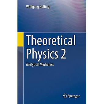 Theoretical Physics by Nolting
