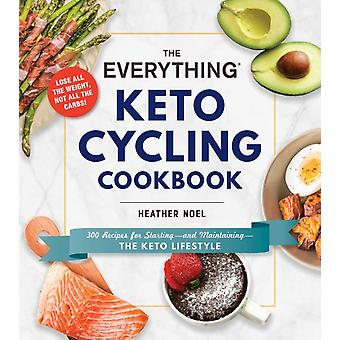 Everything Keto Cycling Cookbook by Lindsay Boyers