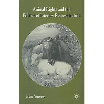 Animals Literature and the Politics of Representation by Simons & J.