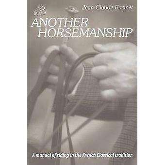 Another Horsemanship by Racinet & JeanClaude