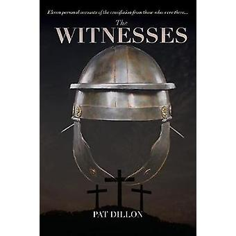 The Witnesses by Dillon & Pat