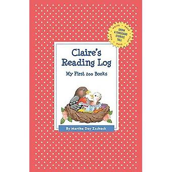 Claires Reading Log My First 200 Books GATST by Zschock & Martha Day
