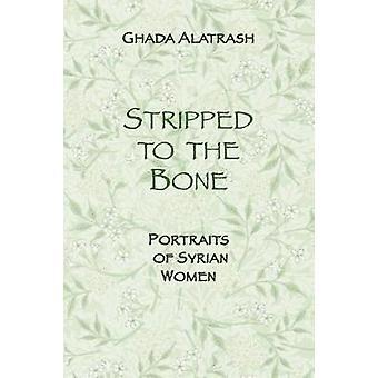 Stripped to the Bone Portraits of Syrian Women by Alatrash & Ghada