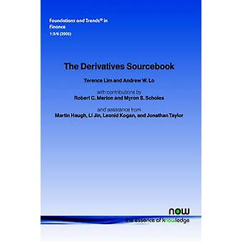 The Derivatives Sourcebook by Lim & Timothy