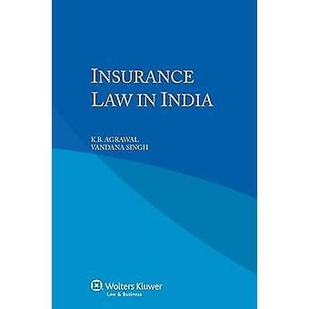 Insurance Law in India by Agrawal & K.B.